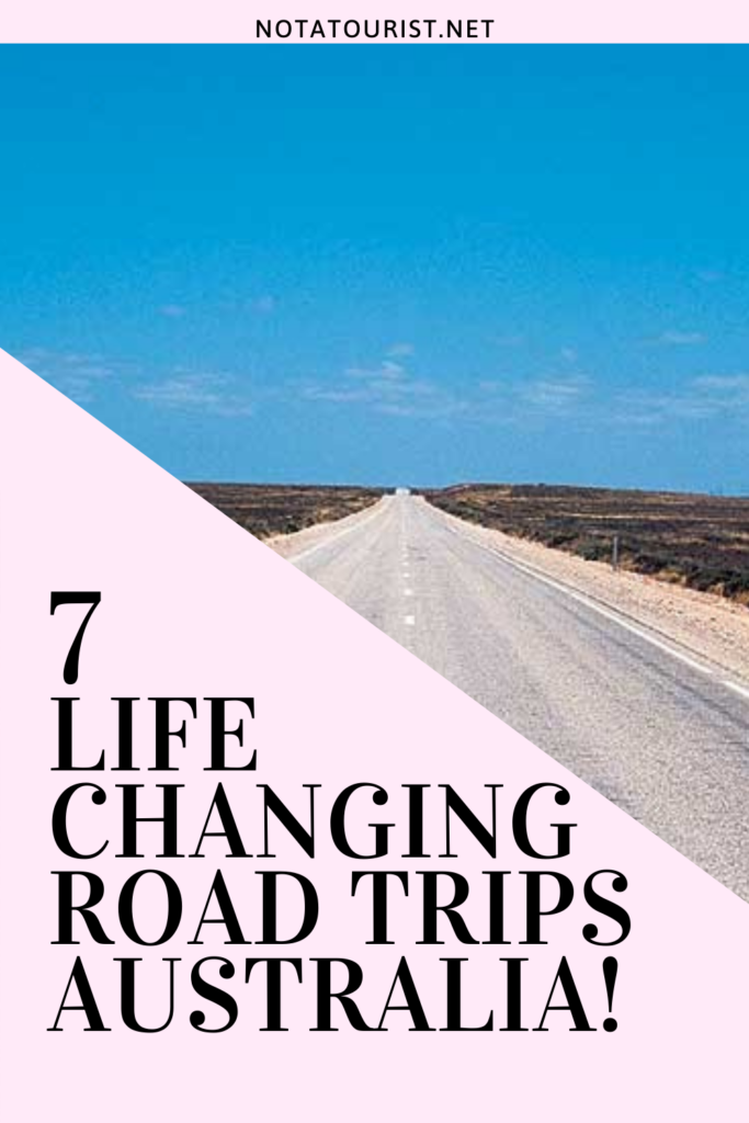 7 Life Changing Road Trips in Australia!