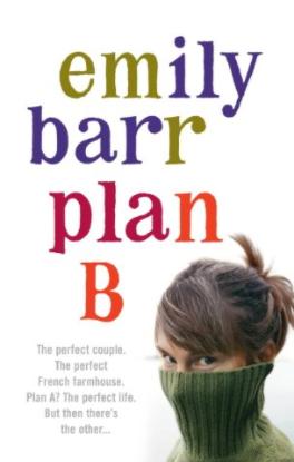 Plan B By Emily Barr.