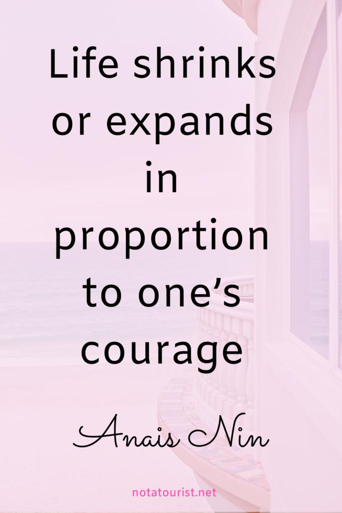 Travel quote, Anais Nin Quote life.